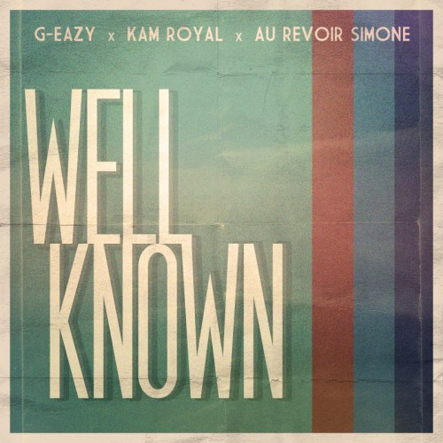 Well-Known-G-Eazy-Kam-Royal