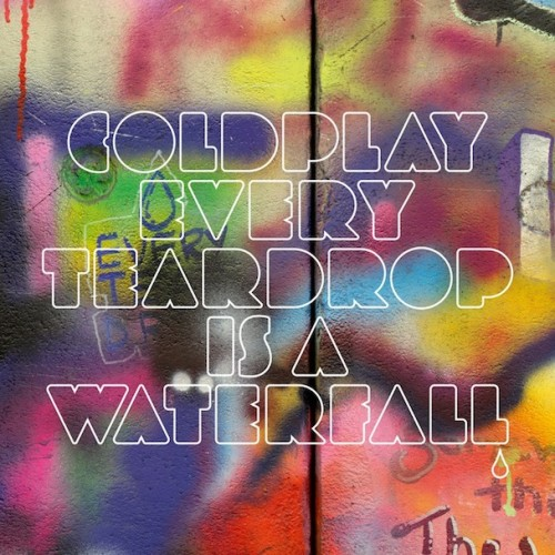 new-Coldplay-–-Every-Teardrop-Is-A-Waterfall