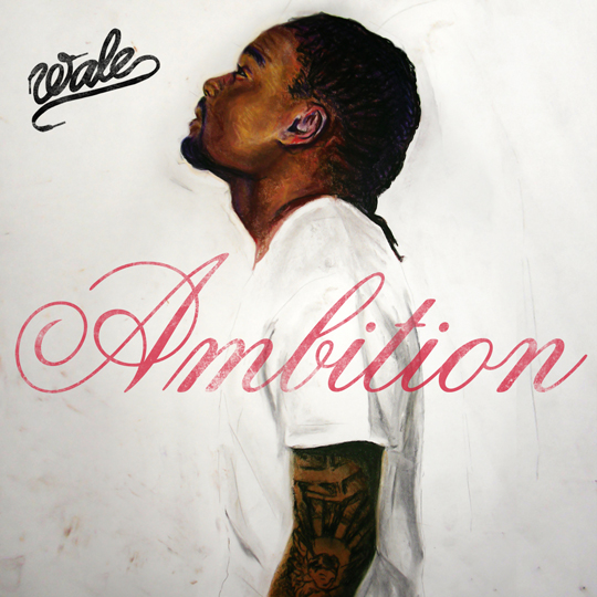 wale ambition quotes - photo #35