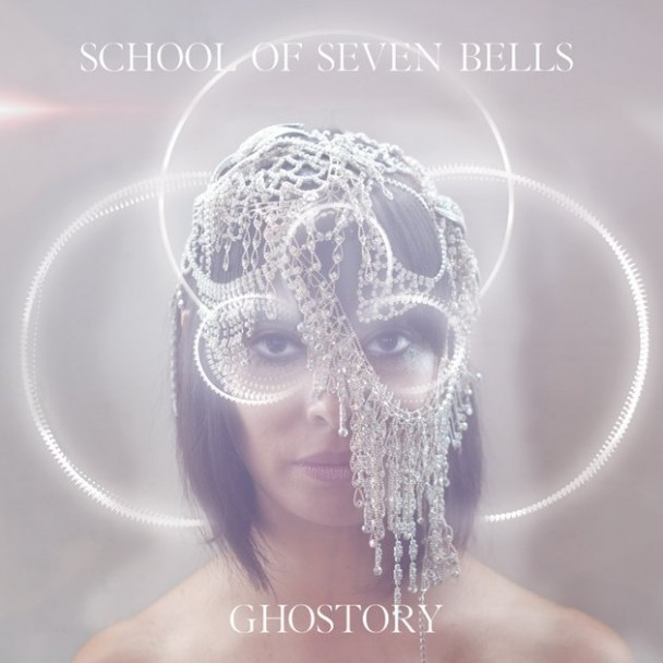 School-Of-Seven-Bells-Ghostory