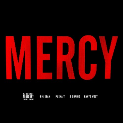 MERCY BIG SEAN KANYE WEST 2 CHAINZ PUSHA T GOOD FRIDAY