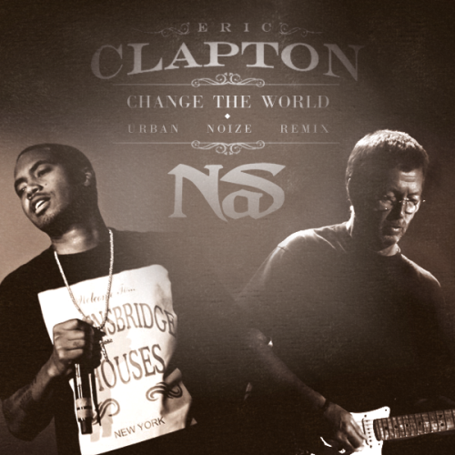 nas-eric-clapton-change-the-world