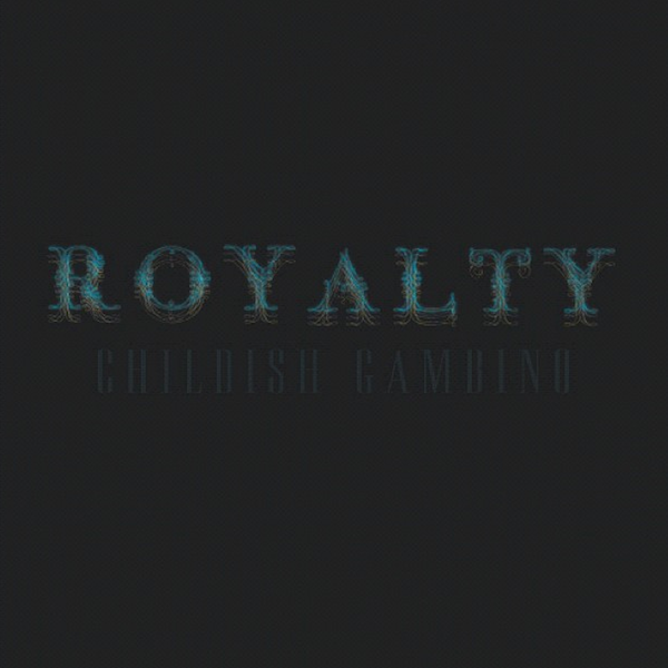 Childish-Gambino-Royalty-Cover