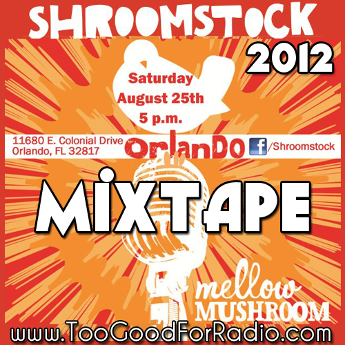 Shroomstock 2012 Mixtape