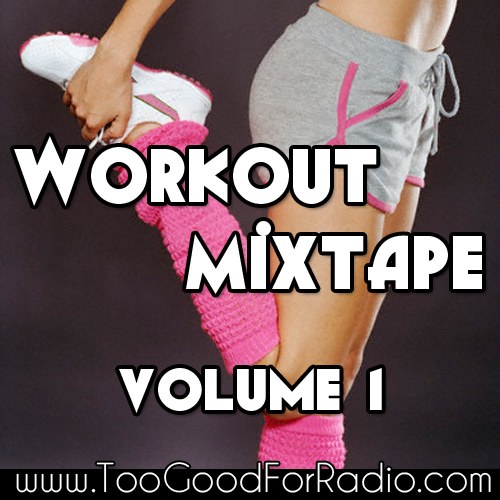 workout mixtape vol 1