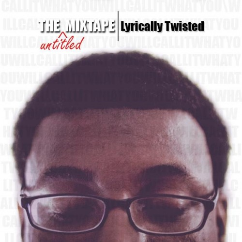 lyrically twisted untitled