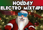 holiday electro mix