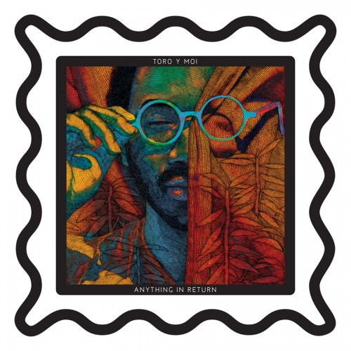 album stream toro y moi anything in return