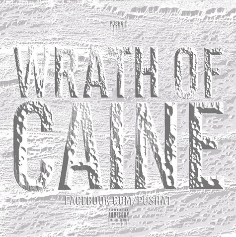 pusha-t-wrath-of-caine-mixtape cover-too good for radio