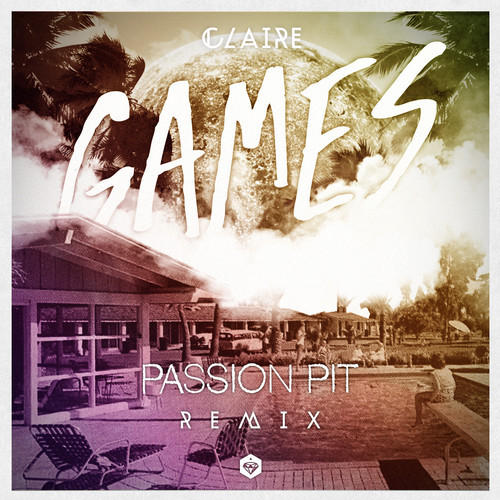 claire games passion pit