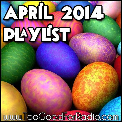 best songs april 2014