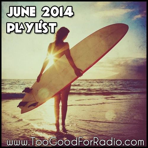 best songs of june 2014