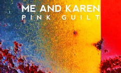 me and karen pink guilt