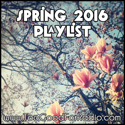 spring 2016 playlist new